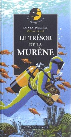 TRÉSOR DE LA MURÈNE (LE): DELMAS SONIA