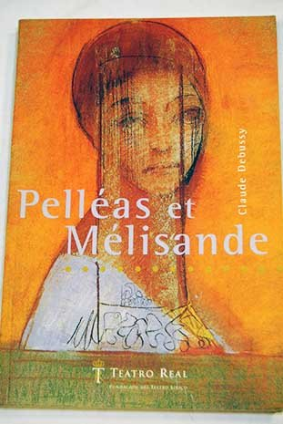 9782742736669: Pelleas et Melisande
