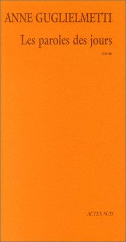 9782742736850: Les paroles des jours: Roman (Générations) (French Edition)
