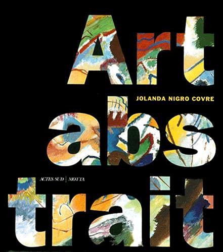 Art abstrait : Themes et Formes de l'abstraction dans les avant-gardes europeennes: JOLANDA ...