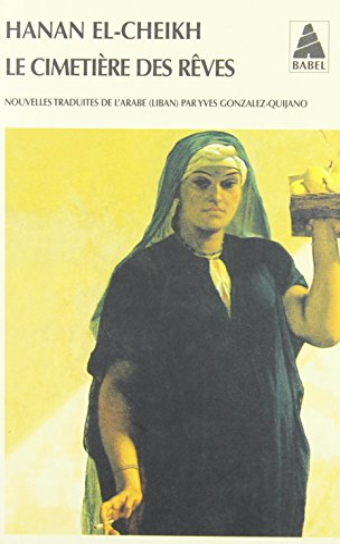 CIMETIERE DES REVES -LE- AUTRES NOUVELLE: CHEIKH HANAN EL