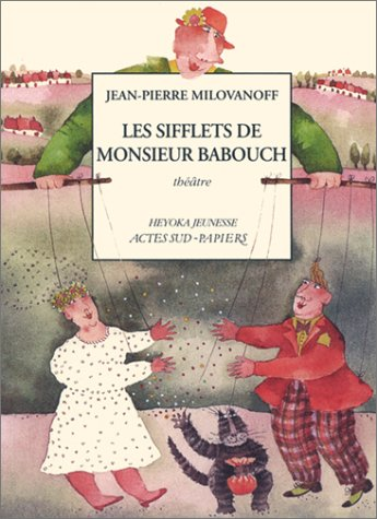 SIFFLETS DE MONSIEUR BABOUCH -LES-: MILOVANOFF JEAN PIER