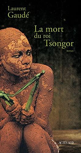 La mort du roi Tsongor: Roman (Domaine: Gaude, Laurent