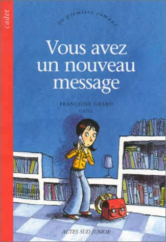 VOUS AVEZ UN NOUVEAU MESSAGE: GRARD FRAN�OISE