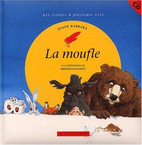 9782742740673: La moufle. Avec CD audio