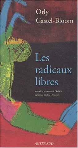RADICAUX LIBRES -LES-: CASTEL BLOOM ORLY