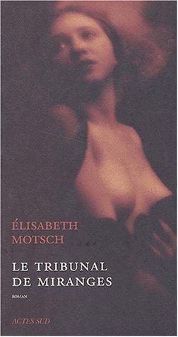 TRIBUNAL DE MIRANGES (LE): MOTSCH ELISABETH