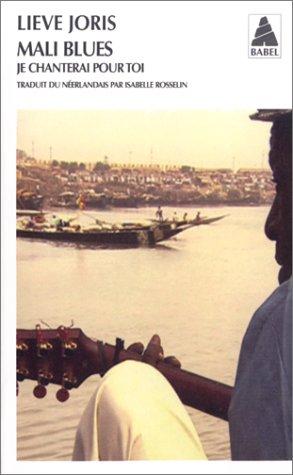 9782742741496: Mali blues : Je chanterai pour toi (Babel)
