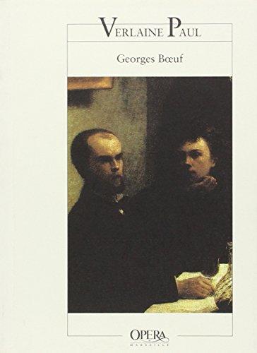Paul Verlaine: Georges Boeuf