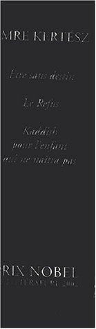9782742742080: Trilogie de l'Etre sans destin Coffret 3 volumes : Etre sans destin. Le refus. Kaddish pour l'enfant qui ne naîtra pas