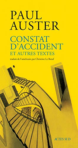 Constat d'accident (Romans, nouvelles, récits) (French Edition): Auster, Paul