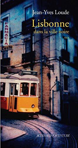 9782742742530: Lisbonne : Dans la ville noire