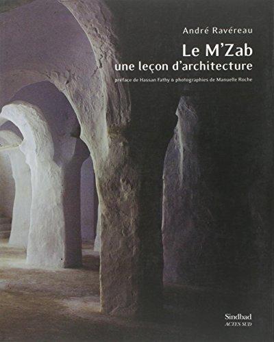 9782742742707: Le M'Zab, une leçon d'architecture