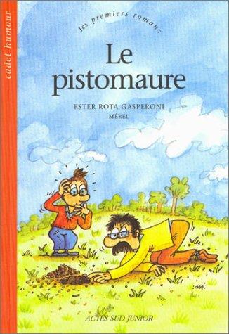 Le Pistomaure: Rota Gasperoni, Ester, M?rel