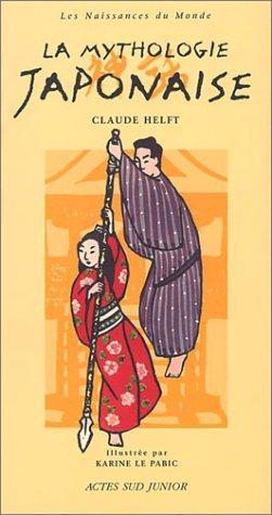 9782742742943: La Mythologie japonaise