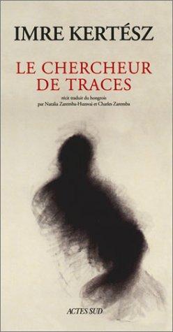 9782742743551: Le Chercheur de traces