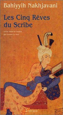 9782742743773: Les Cinq Rêves du Scribe