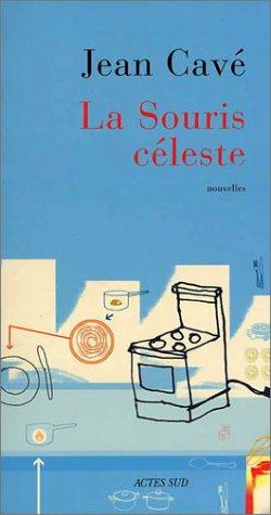 9782742743841: La Souris céleste
