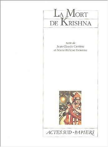 MORT DE KRISHNA -LA-: CARRIERE JC ESTIENNE
