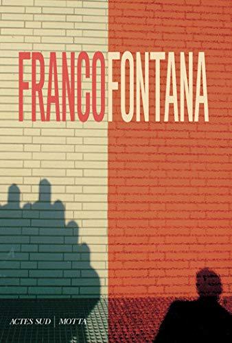 FRANCO FONTANA: CALVENZI G MUSSINI