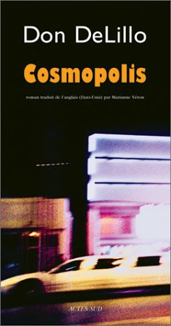 9782742744510: COSMOPOLIS. A Novel.