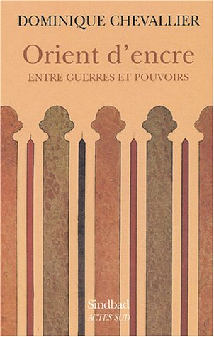 9782742744602: Orient d'encre (French Edition)