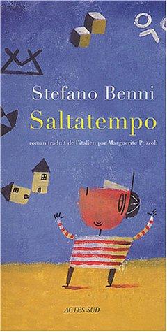 Saltatempo (French Edition): Stefafano Benni