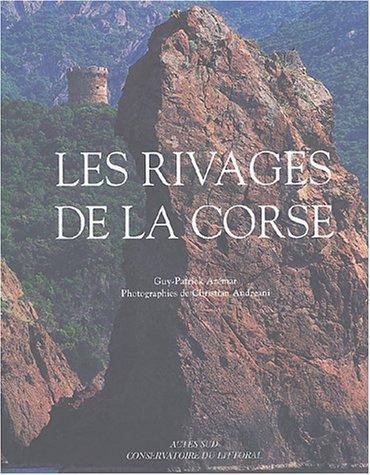 Les rivages de la Corse (French Edition): Guy-Patrick Azémar