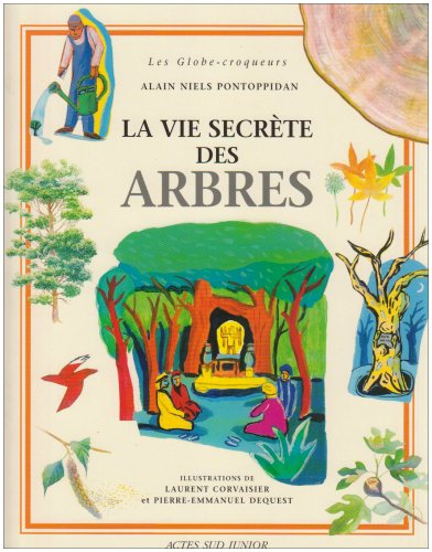 9782742745401: La Vie secrète des arbres et des forêts