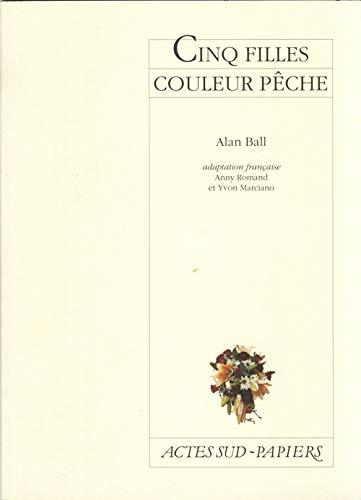 CINQ FILLES COULEUR PECHE: BALL ALAN