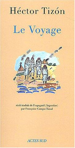 9782742745821: Le Voyage