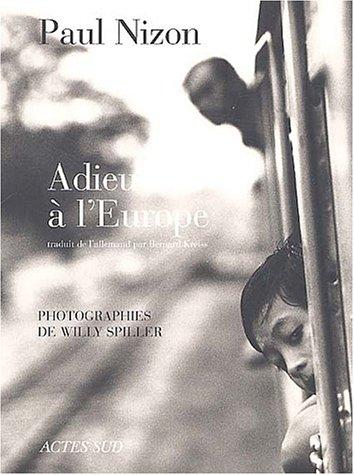 ADIEU À L'EUROPE: NIZON PAUL