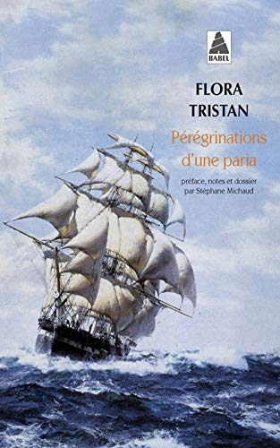 9782742746019: Peregrinations D'Une Paria (French Edition)