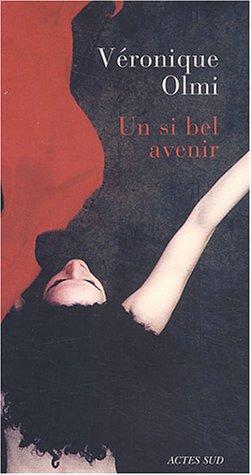 9782742746057: Un si bel avenir. (French Edition)