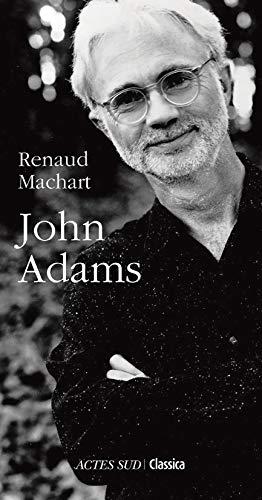 JOHN ADAMS: MACHART RENAUD