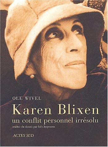 9782742746224: Karen blixen, un conflit personnel irresolu (Archives privées)