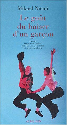 Le goût du baiser d'un garçon (French Edition): Mikael Niemi
