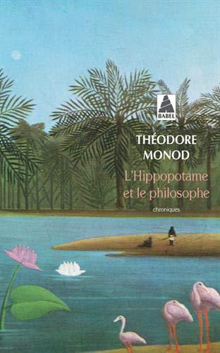 9782742747436: L'hippopotame et le philosophe