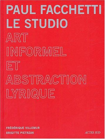 Paul Facchetti : le studio (French Edition): Brigitte Pietrzak