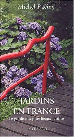 9782742747825: Jardins en France