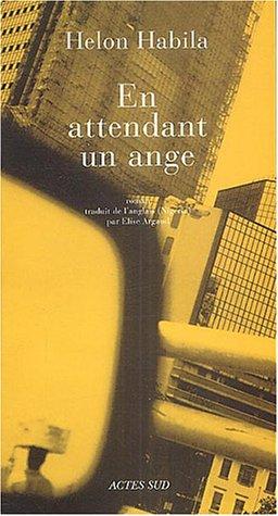 En attendant un ange (French Edition): Helon Habila