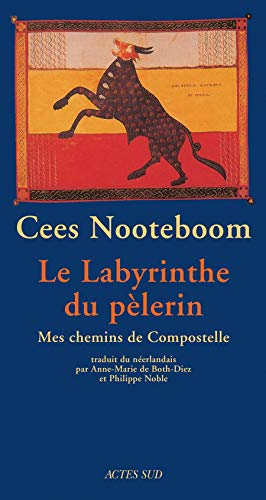 Le labyrinthe du pèlerin (French Edition): Cees Nooteboom