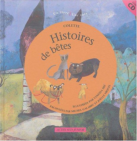 HISTOIRES DE BÊTES: COLETTE SIDONIE-GABRIEL