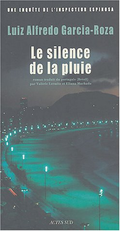 SILENCE DE LA PLUIE -LE-: GARCIA ROZA