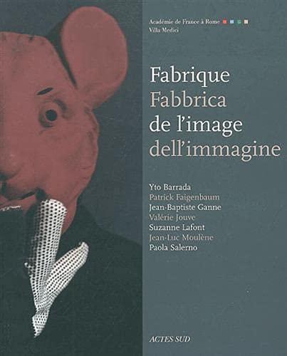 Fabrique de l'image (French Edition): Yto Barrada