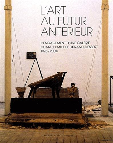 L'art au futur antérieur (French Edition): Guy Tosatto