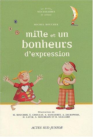 MILLE ET UN BONHEURS D'EXPRESSION: BOUCHER MICHEL