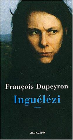 INGUÉLÉZI: DUPEYRON FRANÇOIS