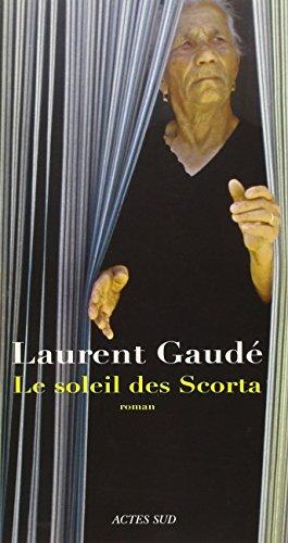9782742751419: Le soleil des Scorta (Domaine Français)