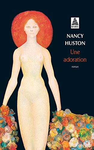 9782742751549: Une adoration (French Edition)